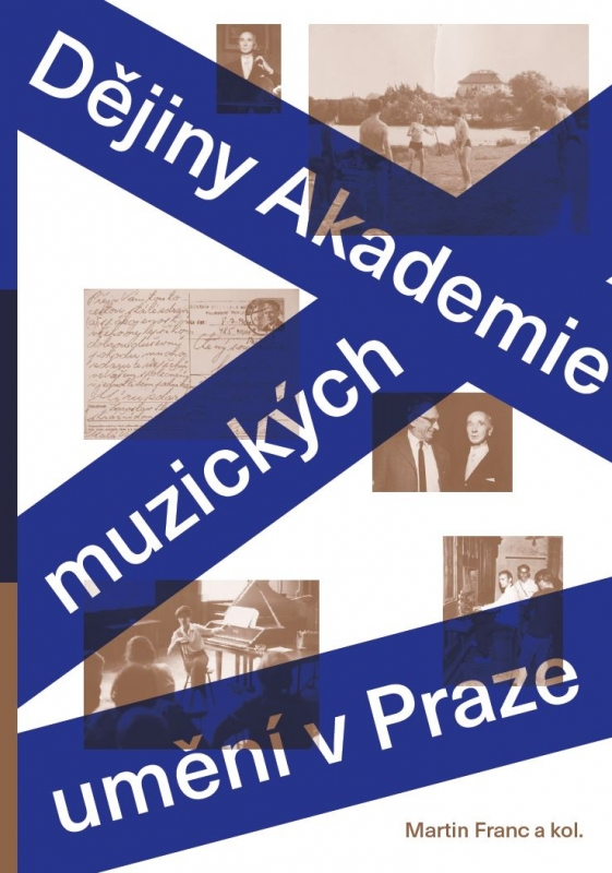 Dějiny Akademie múzických umění vPraze