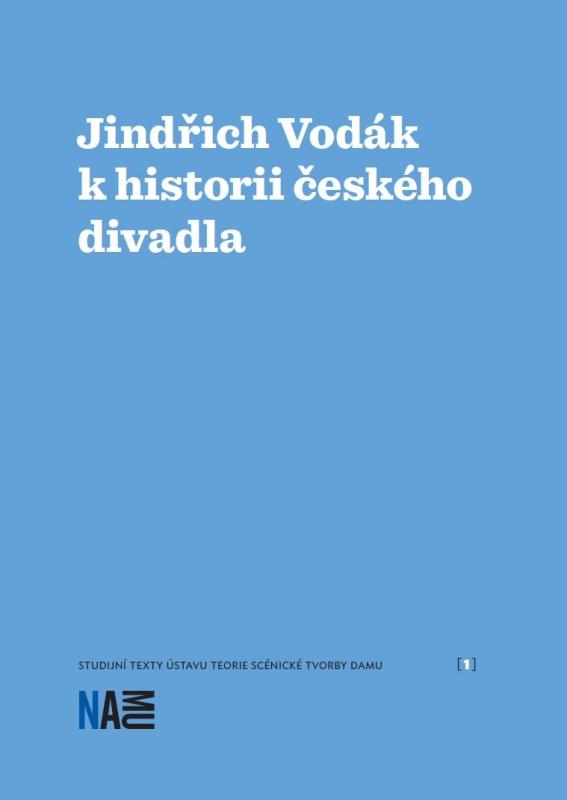 Jindřich Vodák khistorii českého divadla